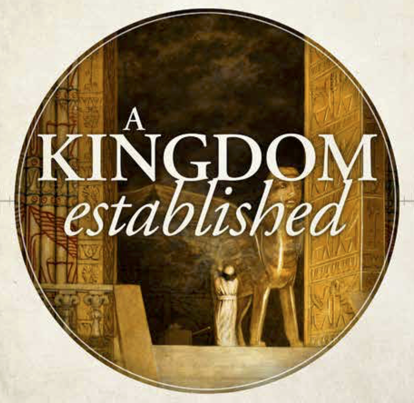 "A Kingdom Established: ""When We Demand Our Own King"""