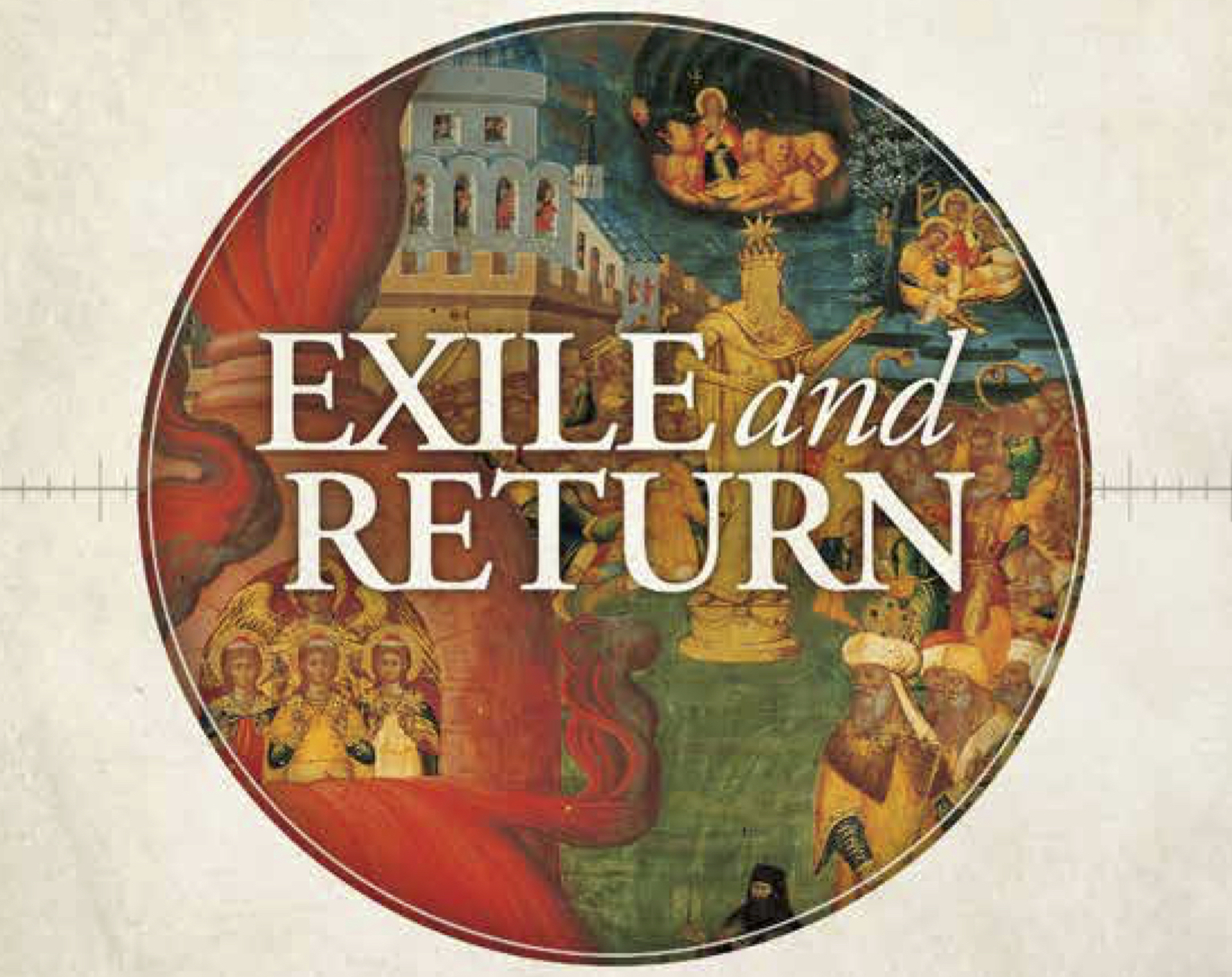 "Exile and Return: ""God Brings His People Home"""